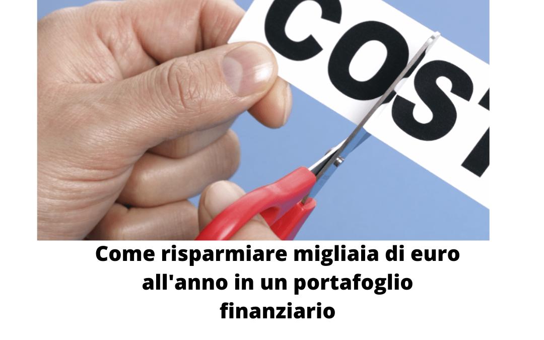 Come risparmiare migliaia di euro l'anno in un portafoglio d'investimento