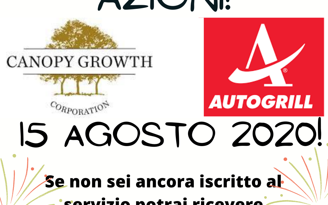 Analisi gratuita Autogrill e Canopy Growth!